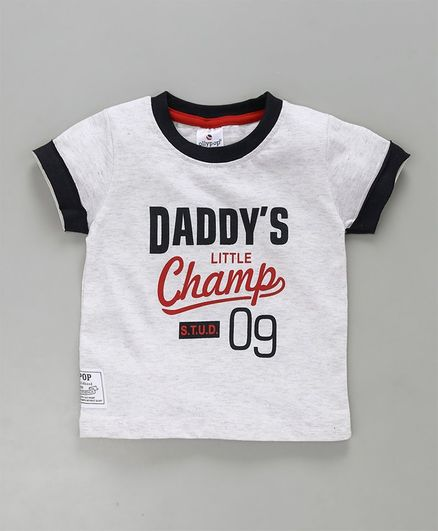 Ollypop Half Sleeves Tee Daddy's Little Champ Print - Grey