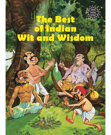Amar Chitra Katha The Best Of Indian Wit And Wisdom by Anant Pai - English
