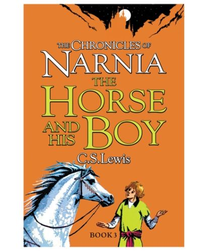 Harper Collins The Chronicles of Narnia The Horse And His Boy Book 3 - English