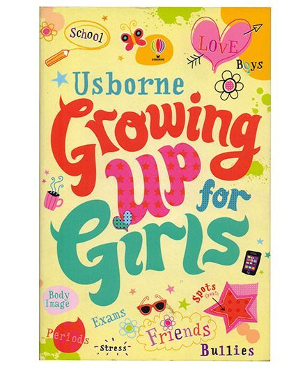 Usborne Growing Up for Girls - 270 Pages