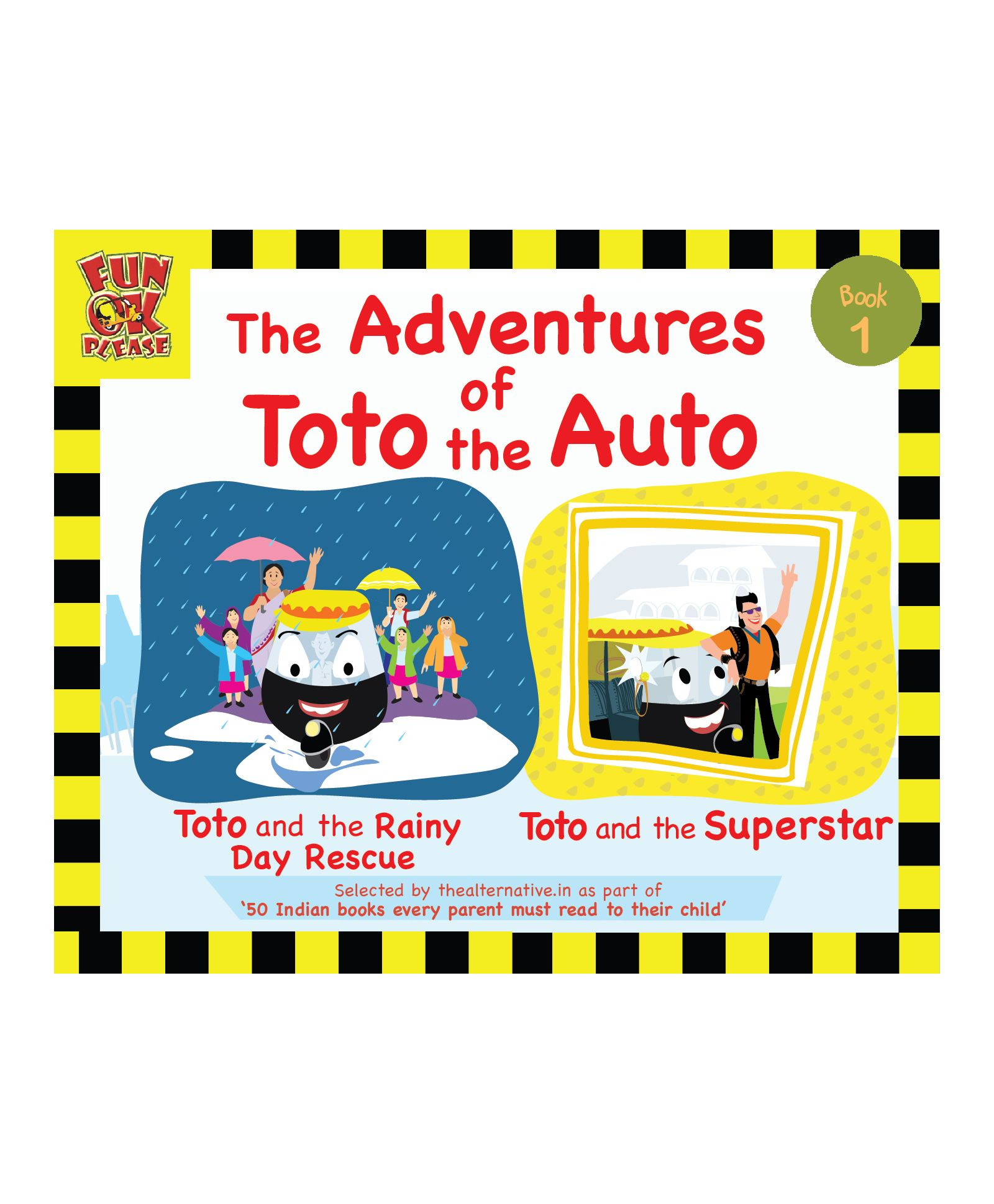 Adventures of Toto the Auto Story Book 1 by Ruta Vyas & Preeti Vyas ...