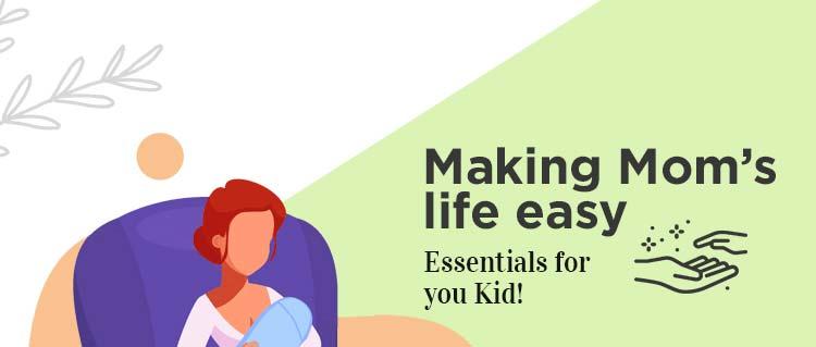 Making Mom's Life Easy