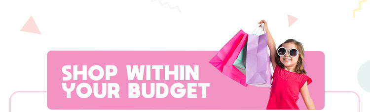 Shop within your BUDGET