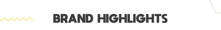 Brand Highlights
