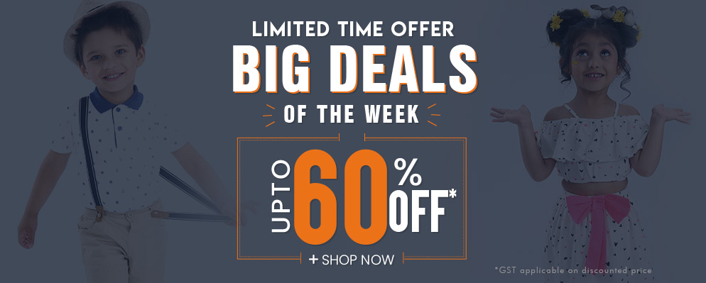 firstcry.com - Big Deals of the Week – Avail Upto 60% off on Kids Fashion