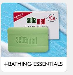 Bathing Essentials