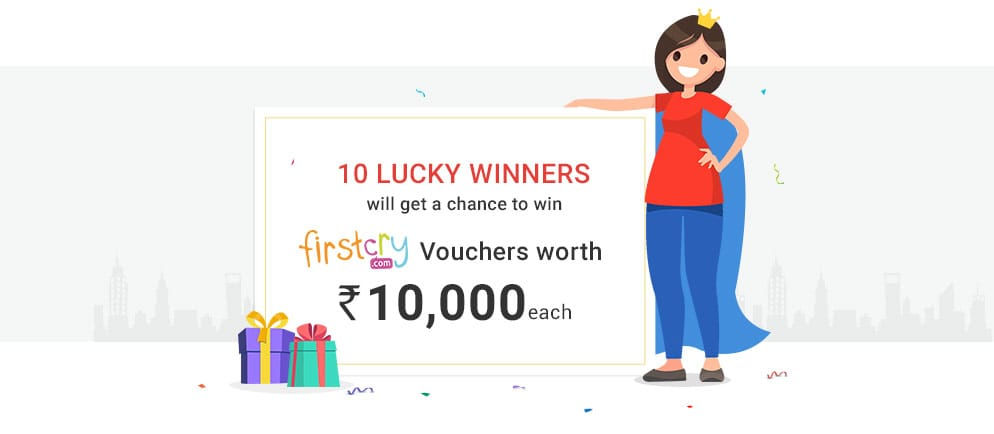 10 Lucky Winners will get a chance to win Firstcry Vouchers worth Rs. 10,000 each
