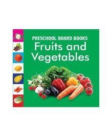 Pegasus Preschool Board Books Fruits And Vegetables - English