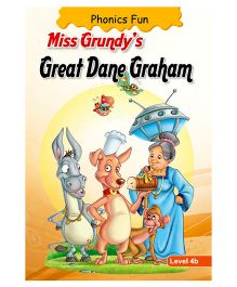 Phonics Fun Miss Grundys Great Dane Graham Level 4B - English