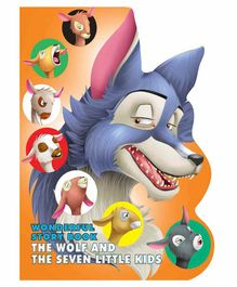 Wonderful Story Board Book The Wolf And The Seven Little Kids - English