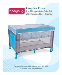 Babyhug Keep Me Close 2 in 1 Playpen Cum Baby Cot With Mosquito Net  - Blue Grey
