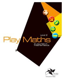 Vikalp India- Play Maths Coursebook (Level-2) For Class 2 Children In Accordance With National Curriculum Framework (NCF) 2005