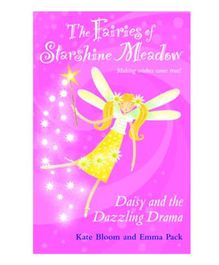 The Fairies Of Starshine Meadow Daisy And The Dazzling Drama - English