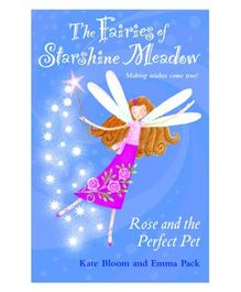 The Fairies Of Starshine Meadow (Rose Andd The Perfect Pet) English PB
