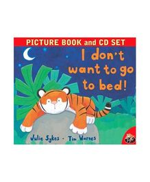 I Dont Want To go To Bed Story Book - English