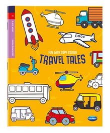 Fun With Copy Colour Travel Tales Colouring Book - English