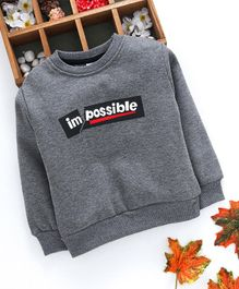 Kookie Kids Full Sleeves Sweatshirt Possible Print - Grey