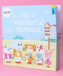 Mik's Wonderful Morning - English
