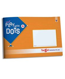 Target Publications Nurture Play with Dots and Colour Book Part A - English