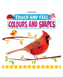 Dreamland Publications Touch and Feel Colours and Shapes - English