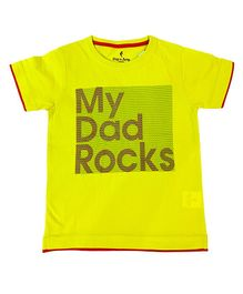 Hop n Jump My Dad Rocks Half Sleeves Print Tee - Yellow
