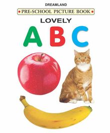 Pre School Picture Book Lovely A B C - English
