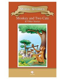 Moral Stories Monkey and Two Cats and Other Stories - English