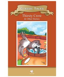 Thirsty Crow and Other Classics Stories - English