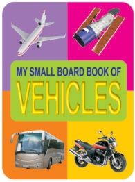 Dreamland My Small Board Book Of Vehicles