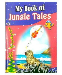 Sterling My Book of Jungle Tales Book  - English