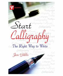Goodwill Publishing House Start Calligraphy The Right Way to Write Book - English