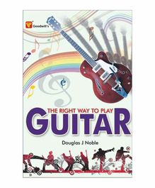 Goodwill Publishing House The Right Way to Play Guitar Book - English
