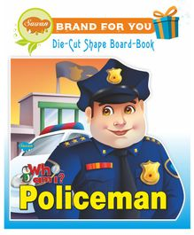 Sawan Who Am I Policeman Die-Cut Shape Board Book - English