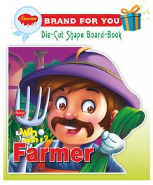 Sawan Who Am I Farmer Die-Cut Shape Board Book - English