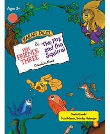 Fish Friends Three & The Fox and the Squirrel - English