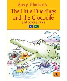 Easy Phonics The Little Ducklings And The Crocodile And Other Stories - English