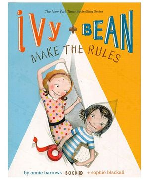 Ivy and Bean Make the Rules Book - English