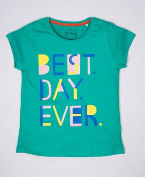 ParrotCrow Short Sleeves Best Day Ever Printed T Shirt - Sea Green