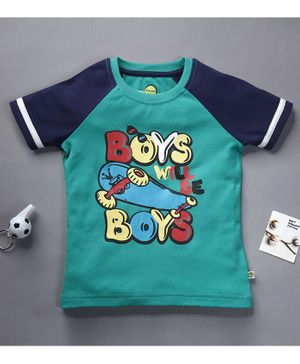 Pranava Organic Cotton Half Sleeves Boys Will Be Boys Print T-Shirt  - Mint Green