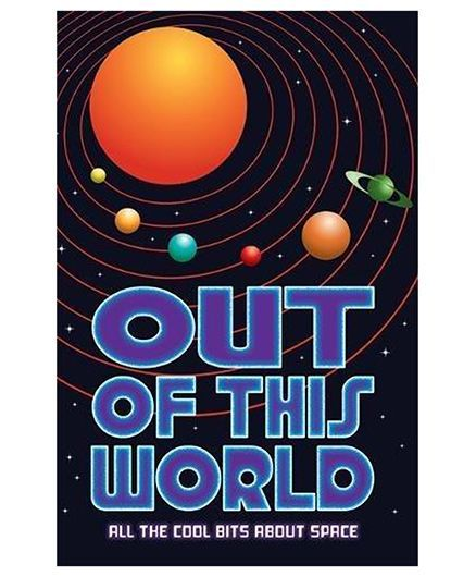 Out of this World All The Cool Bits About Space English Online in India,  Buy at Best Price from Firstcry com - 1872352