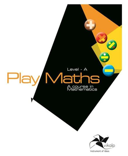 Vikalp India- Play Maths Coursebook (Level-A) For Class Nursery Children In Accordance With National Curriculum Framework (NCF) 2005