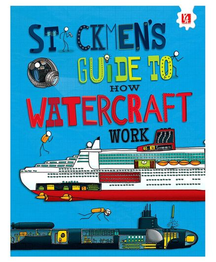Young Angles Stickmen's Guide to How Watercraft Work