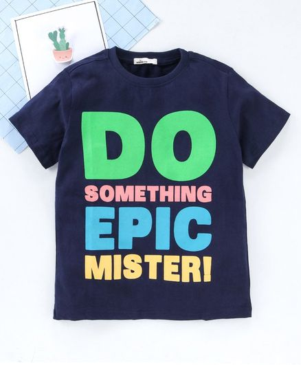 Adams Kids Half Sleeves Do Something Epic Mister Print Tee - Dark Blue