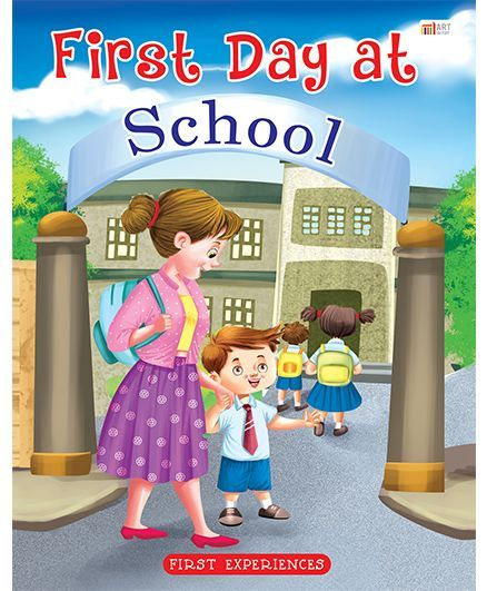 First Day At School English Online in India, Buy at Best Price from  Firstcry com - 874691
