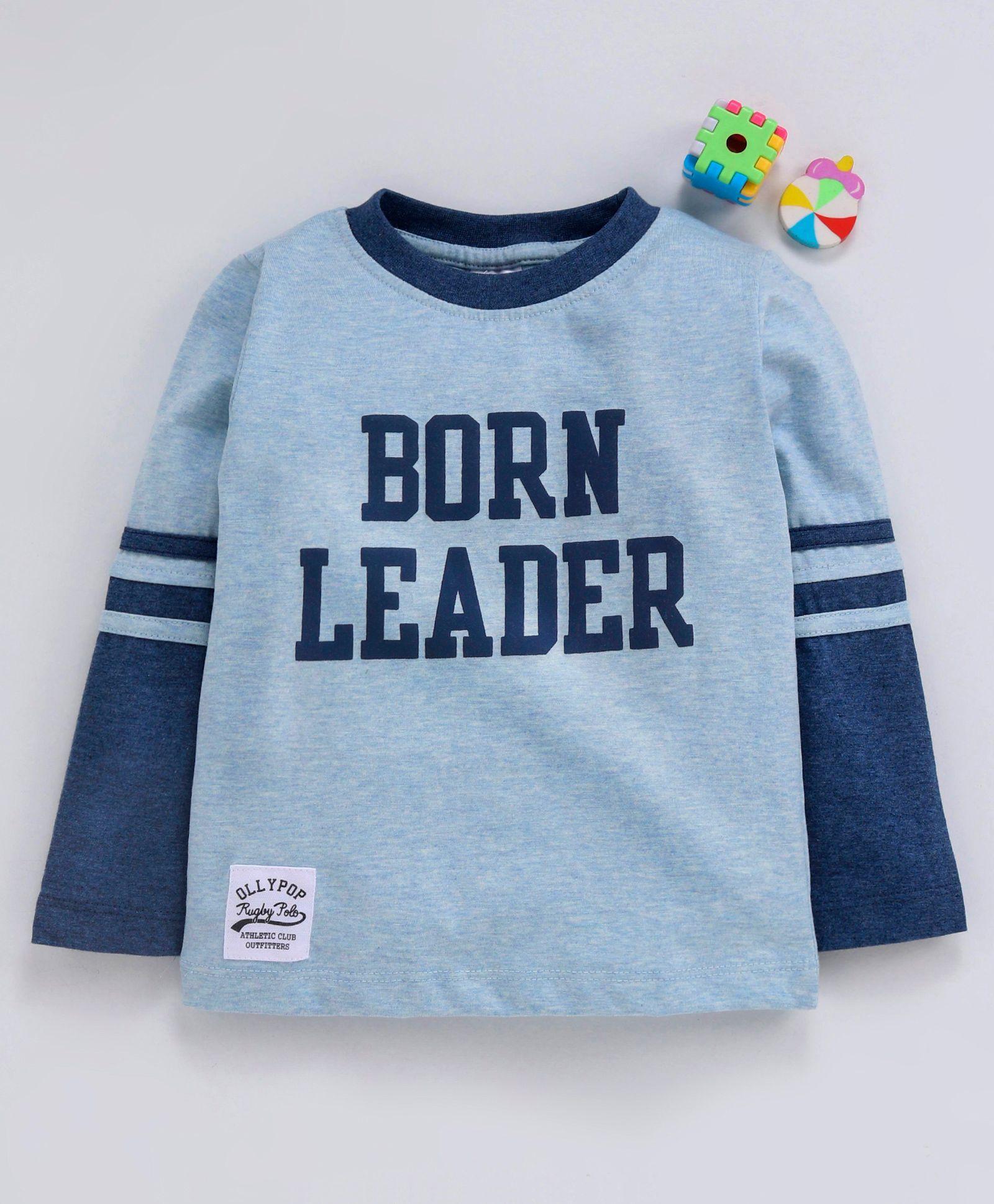 bd17fca4e70c Buy Ollypop Full Sleeves Tee Born Leader Print Light Blue for Boys (5 ...
